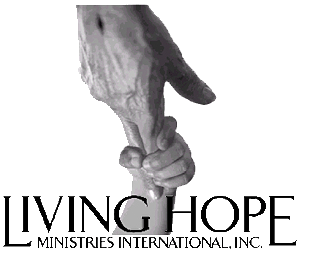 Living Hope Ministries, International - Giving Hope through Christ